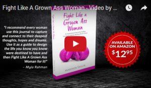 Fight Like A Grown Ass Woman: An Interactive Journal For Women Battling Breast Cancer
